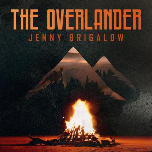 The Overlander by Jenny Brigalow